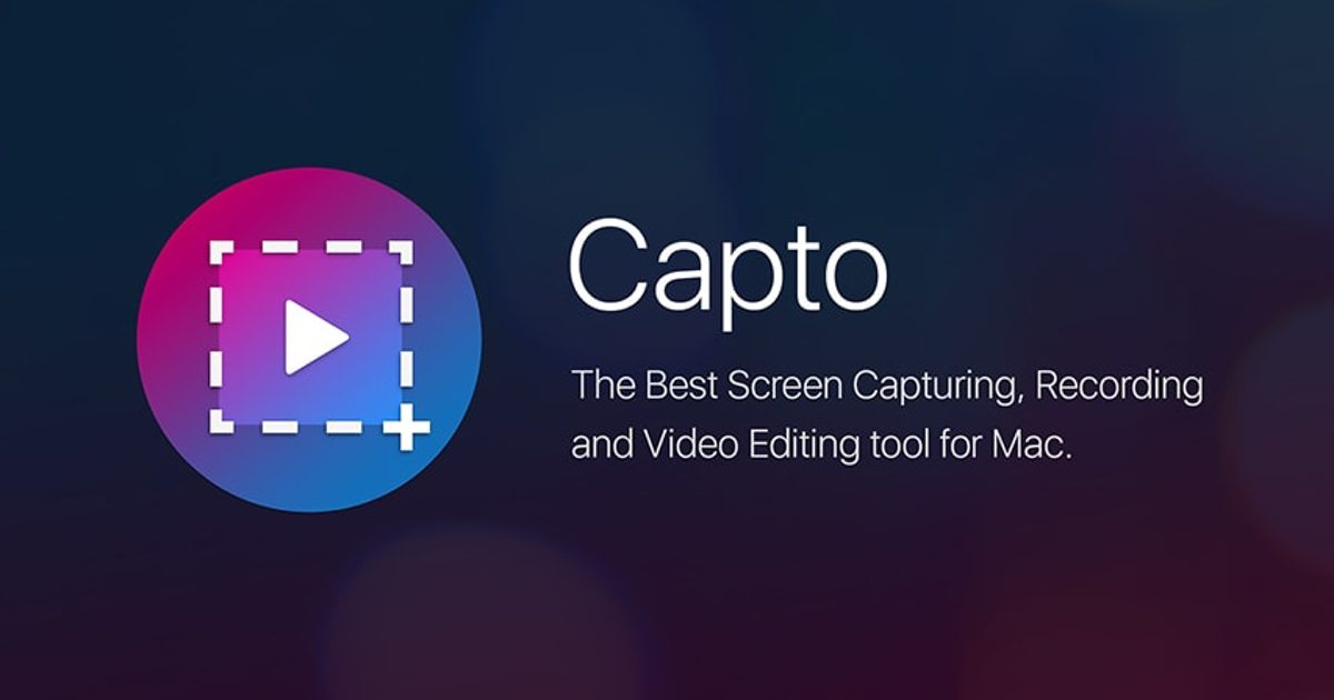 Capto is a Great Way to Make a Variety of Screen Capture Content