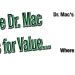 Where Dr. Mac Shops for Value