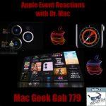 "Apple Event Reactions with Bob ""Dr. Mac"" LeVitus – Mac Geek Gab 779"