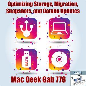Optimizing Storage, Migration, Snapshots, and Combo Updates