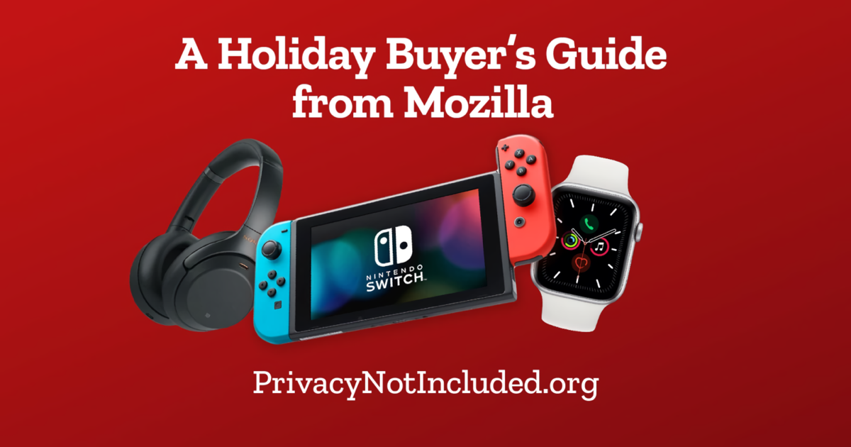 Mozilla Unveils 2019 Privacy Not Included Gift Guide
