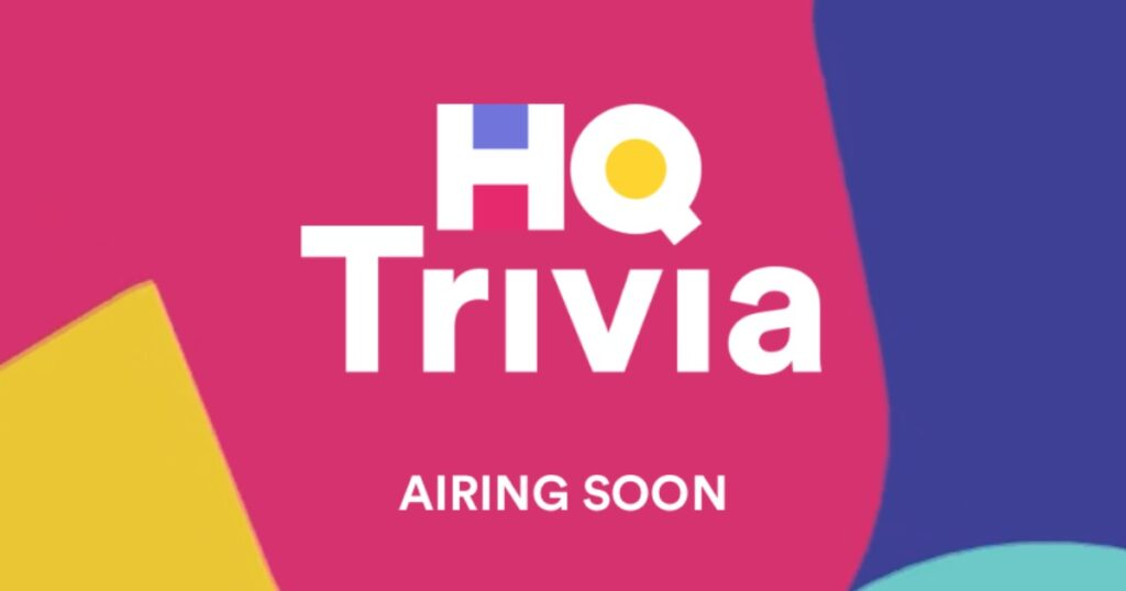 New screen inHQ TrIvia showing game will air