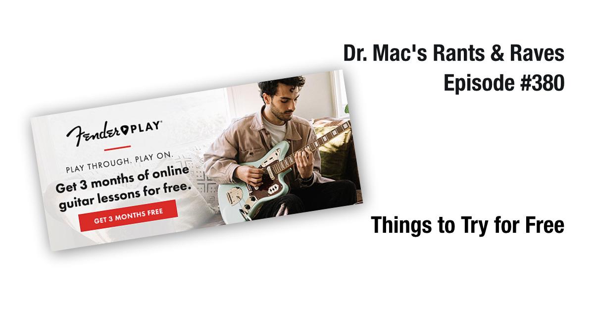 Dr. Mac's Rants & Raves #380