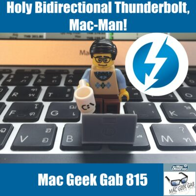 Lego man on Mac Keyboard with Thunderbolt Logo - Mac Geek Gab 815