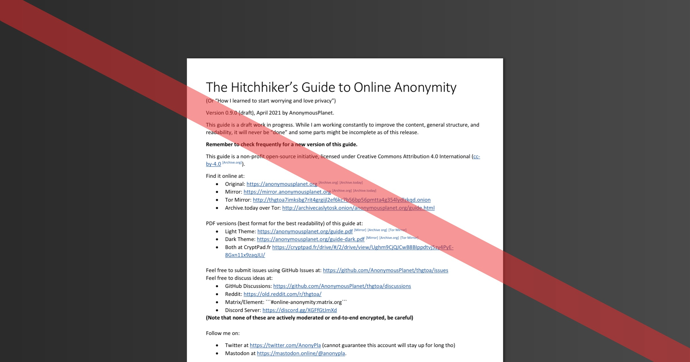 The Hitchhiker's Guide to Online Anonymity Version 9