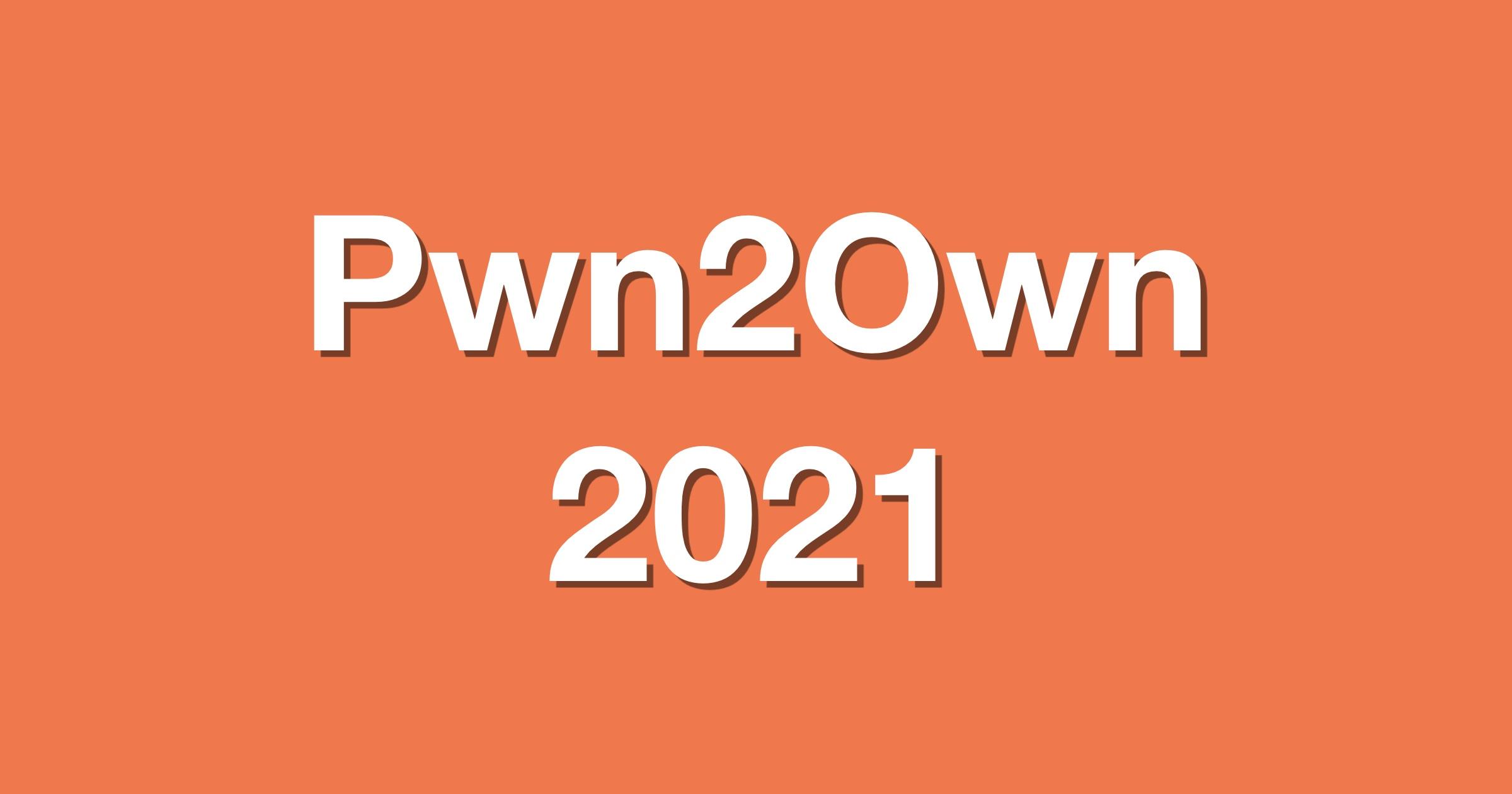 Pwn2own 2021
