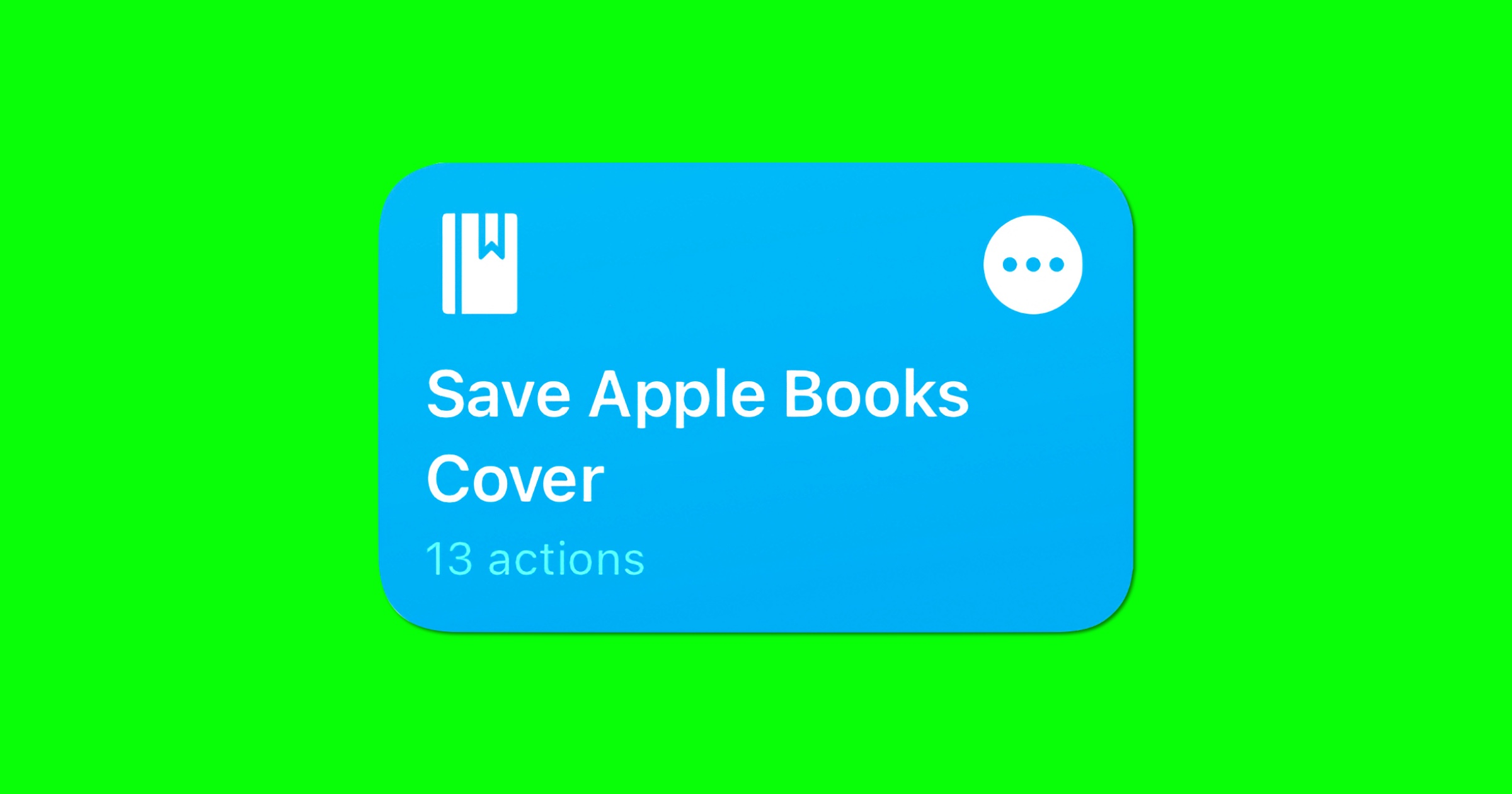 Use This Shortcut to Save Book Covers From Apple Books