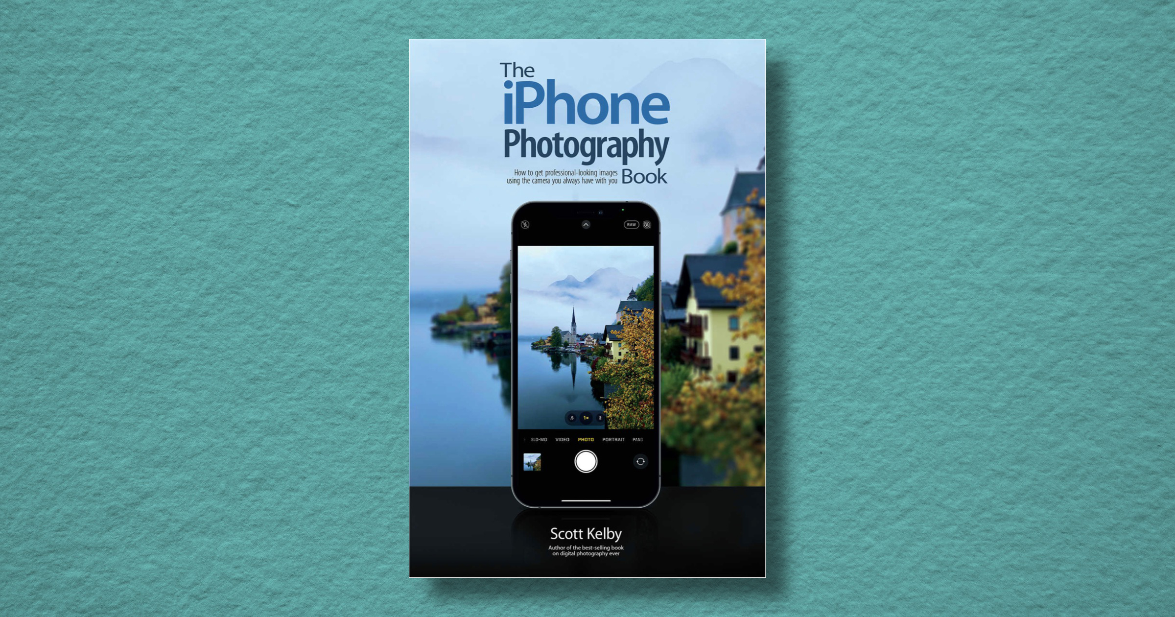 Scott Kelby's iPhone Photography Book is Released