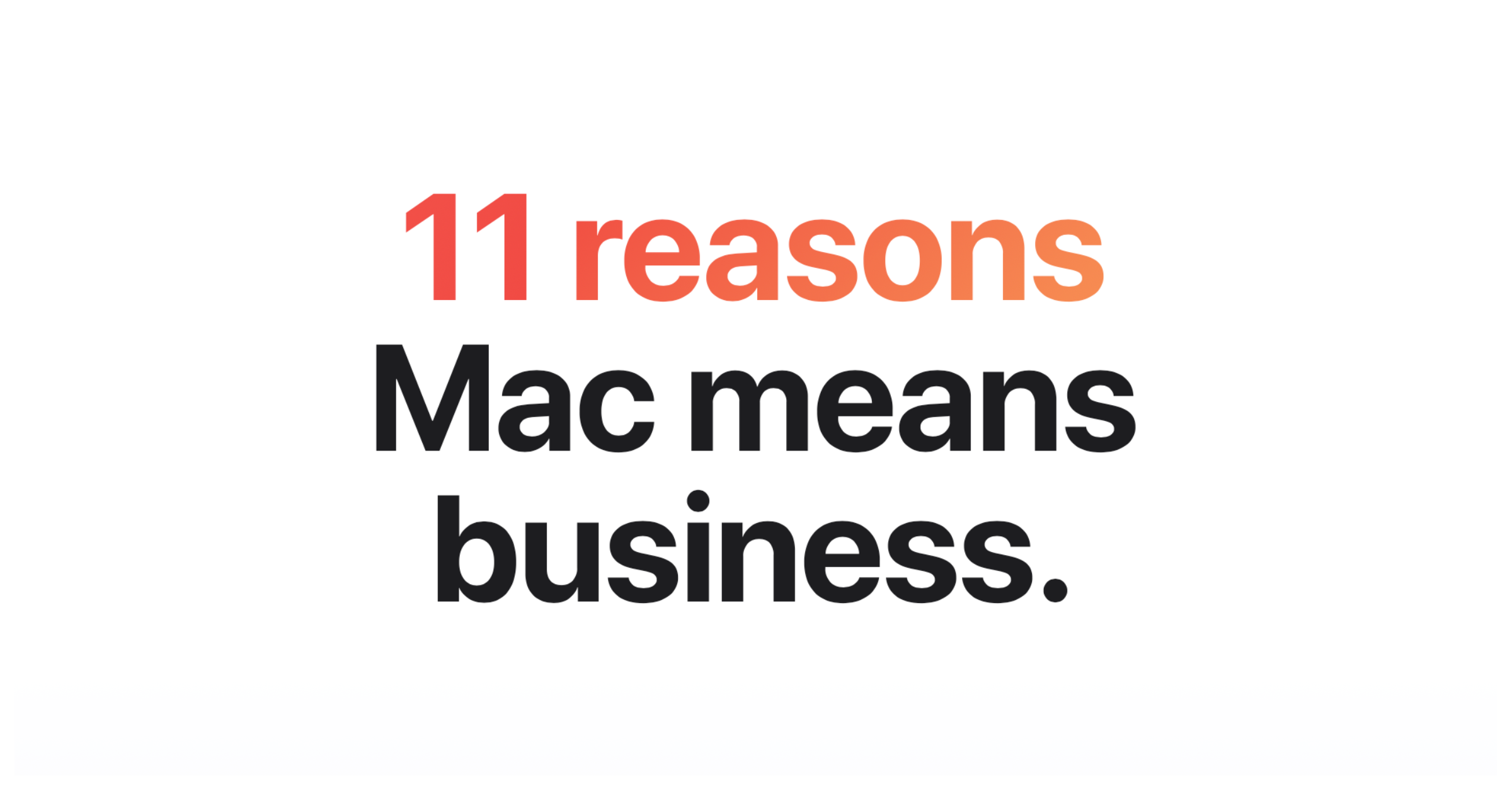Mac means business