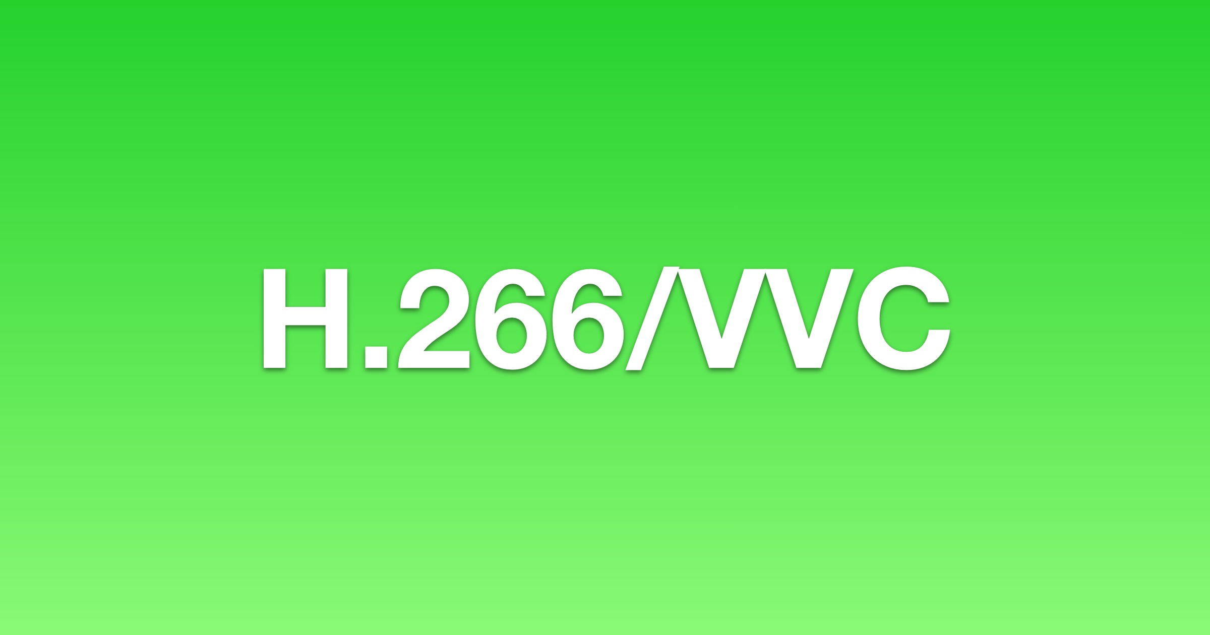 H.266 VVC